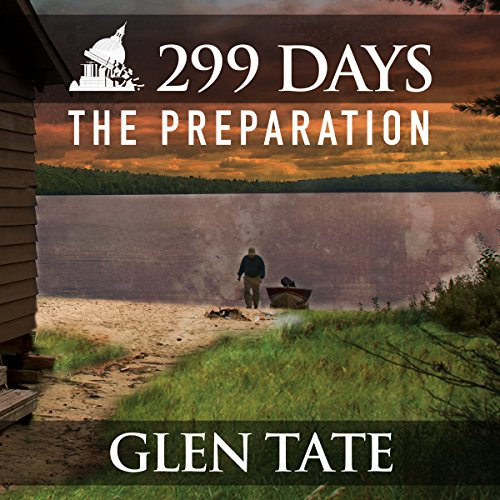 299 Days     The Preparation, Book 1              Auteur(s):                                                                                                                                 Glen Tate                               Narrateur(s):                                                                                                                                 Kevin Pierce                      Durée: 11 h et 9 min     6 évaluations     Au global 4,8