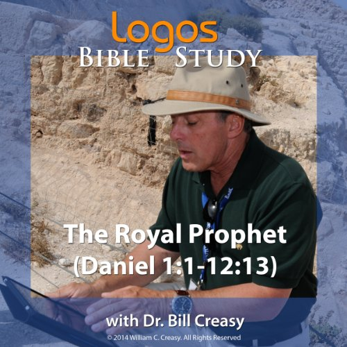 The Royal Prophet (Daniel 1: 1-12: 13) audiobook cover art