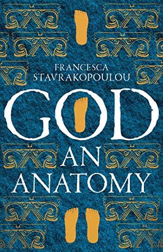 God: An Anatomy (English Edition)