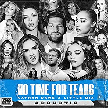 No Time For Tears (Acoustic)
