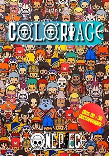 Livre de coloriage One Piece ( plus de +30 personnages ): Livre de coloriage Anime / Manga / One Piece / Luffy