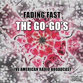 Fading Fast (Live)