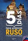 5 días para aprender ruso (Desarrollo profesional)
