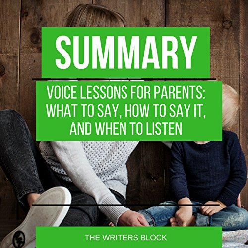 Summary: Voice Lessons for Parents audiobook cover art