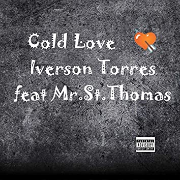 Cold Love (feat. Mr. St.Thomas)