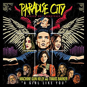 """A Girl Like You (from """"Paradise City"""")"""