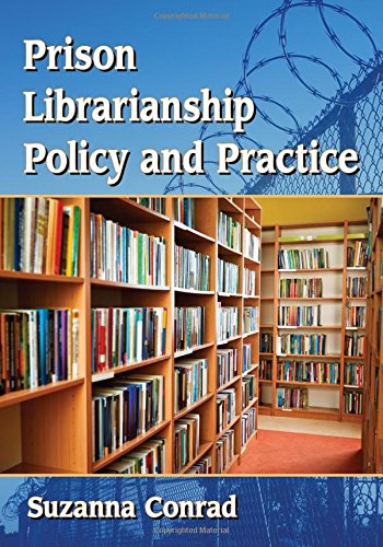Download Prison Librarianship Policy and Practice 1476666334