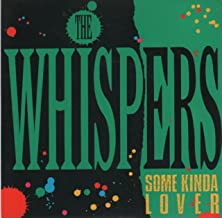 Best the whispers some kinda lover Reviews