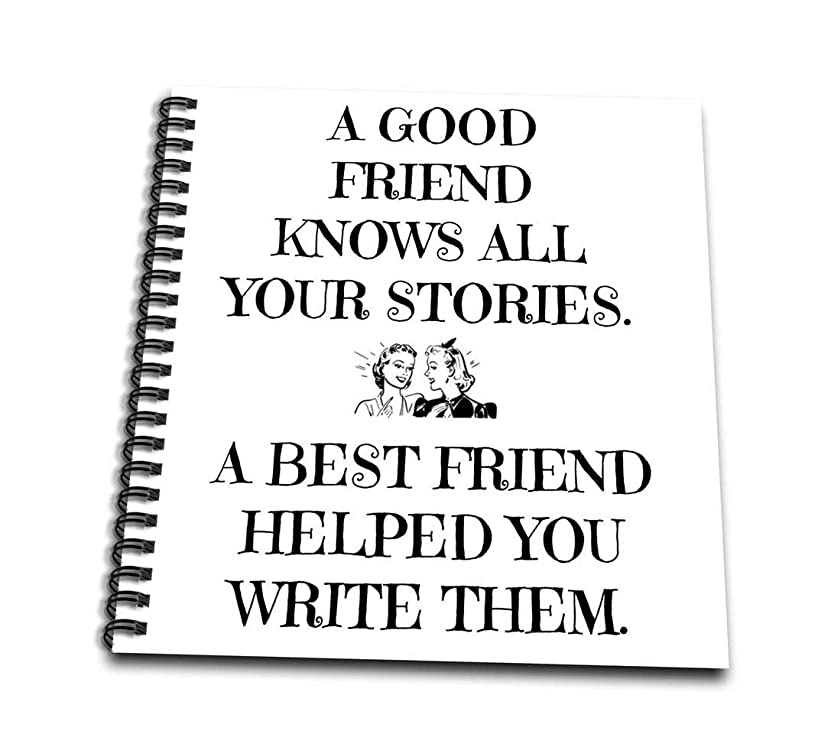 3dRose db_220072_3 A Good Friend Knows All Your Stories, Best Friend Helped Write Them Mini Notepad, 4 by 4