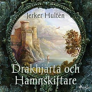 Drakhjärta och Hamnskiftare Titelbild