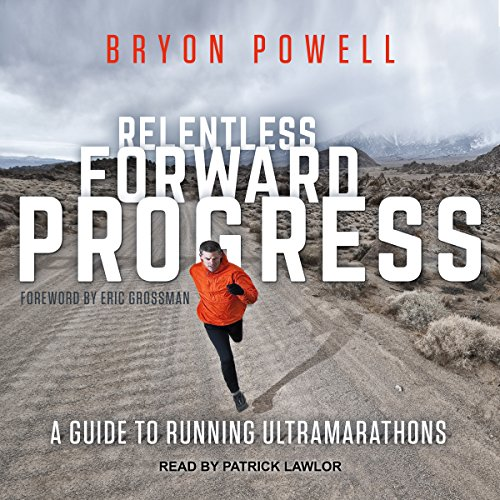 Relentless Forward Progress audiobook cover art