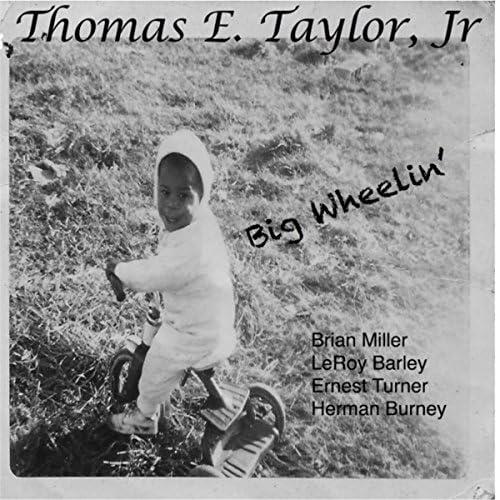 Thomas E. Taylor, Jr