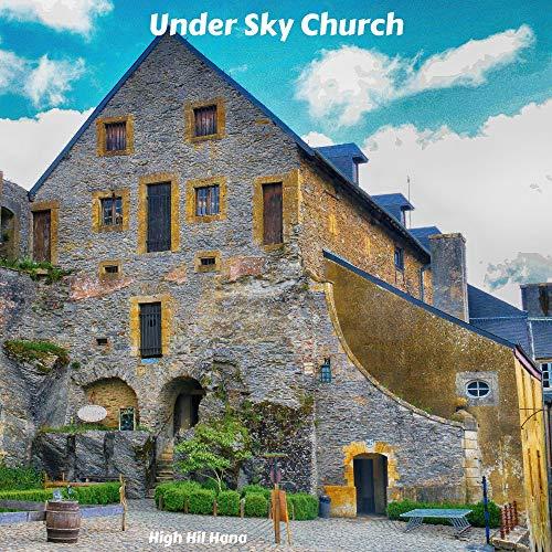 Under Sky Church