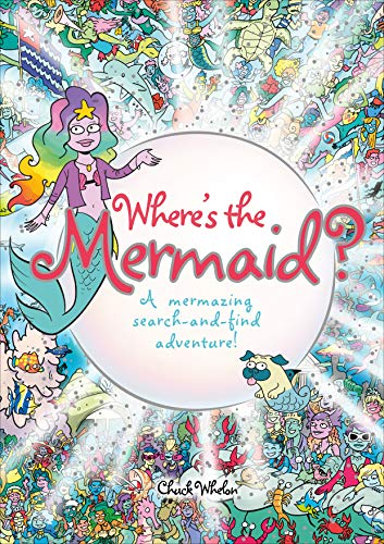 Where's the Mermaid?: A Mermazing Search-and-Find Adventure!