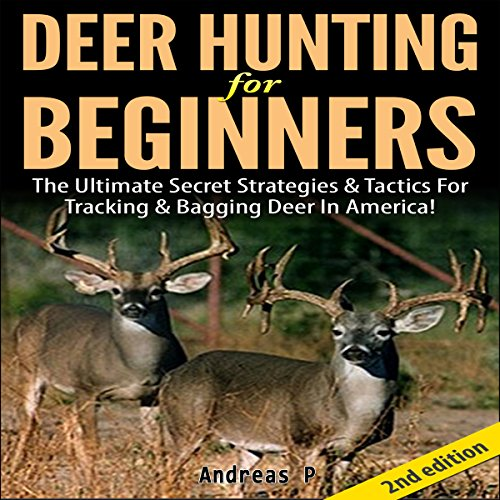 Deer Hunting for Beginners 2nd Edition audiobook cover art