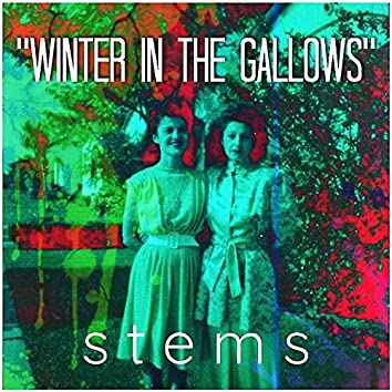 Winter in the Gallows