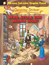 Who Stole the Mona Lisa? (Geronimo Stilton #6)
