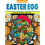 Easter Egg Coloring Book: Pysanky Easter Egg Coloring Book for Adults, Beautiful Spring-Themed Coloring Pages, Unique Ethnic and Zentangle Designs for Stress Relief and Relaxation