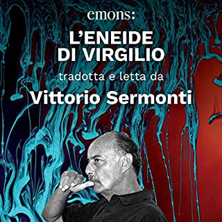 L'Eneide di Virgilio                   Di:                                                                                                                                 Virgilio                               Letto da:                                                                                                                                 Vittorio Sermonti                      Durata:  18 ore e 44 min     3 recensioni     Totali 5,0