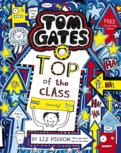 Tom Gates 9. Top Of The Class (Nearly)