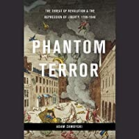 Phantom Terror: Political Paranoia and the Creation of the Modern State, 1789-1848