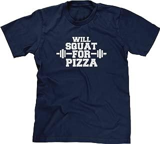 Blittzen Mens T-shirt Will Squat For Pizza