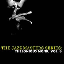 The Jazz Masters Series: Thelonious Monk, Vol. 8