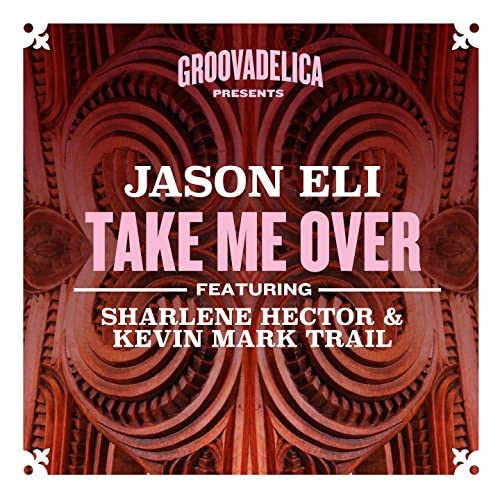 Jason Eli feat. Sharlene Hector & Kevin Mark Trail