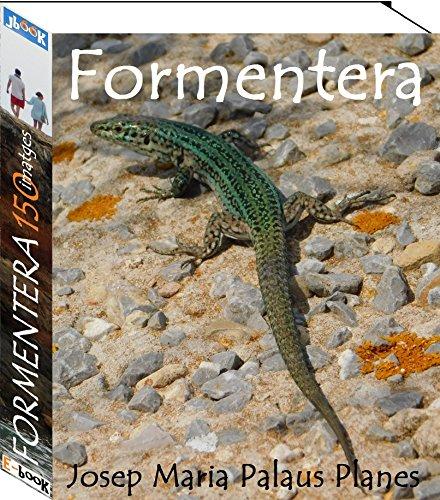Formentera (150 imatges) (Catalan Edition)