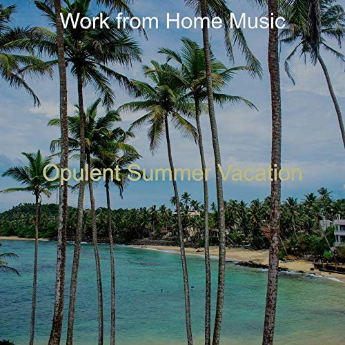 Work from Home Music