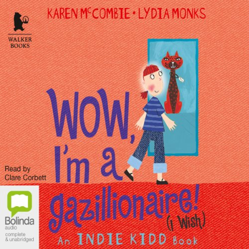 Wow, I'm a Gazillionaire! audiobook cover art