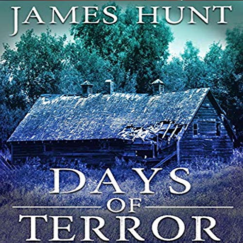 Days of Terror Audiobook By James Hunt cover art