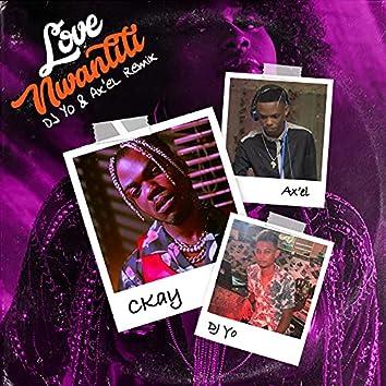 love nwantiti (feat. Dj Yo! & AX'EL) [Remix]
