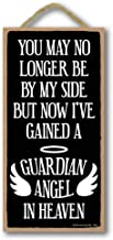 Honey Dew Gifts Remembrance Gifts, Now I've Gained a Guardian Angel in Heaven 5 inch by 10 inch Hanging Sign, Wall Art, Decorative Wood Sign Home Decor