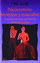 10 Mejor Psicoerotismo Femenino Y Masculino Fina Sanz de 2020 – Mejor valorados y revisados