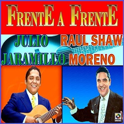 Julio Jaramillo & Raul Shaw Moreno