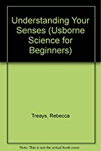 Understanding Your Senses (Usborne Science for Beginners)