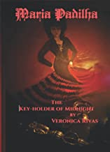 Maria Padilha The Key-holder of Midnight: The Key-holder of Midnight (The Divine Dark Feminine)