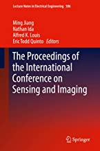 The Proceedings of the International Conference on Sensing and Imaging (Lecture Notes in Electrical Engineering Book 506)
