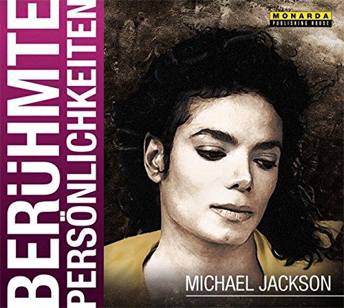 Berühmte Persönlichkeiten - Michael Jackson