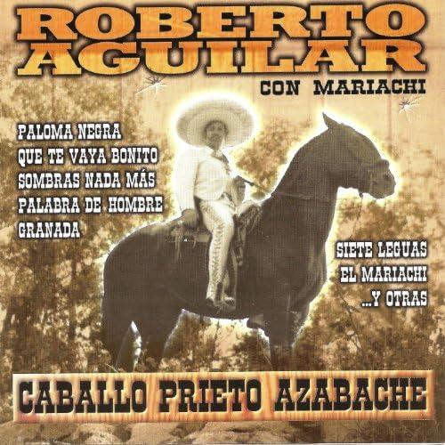 Roberto Aguilar Con Mariachi