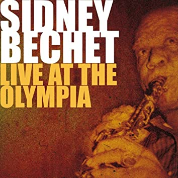Sidney Bechet Live at the Olympia 1955 (Paris, France)