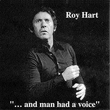 """""""...And Man Had a Voice"""""""