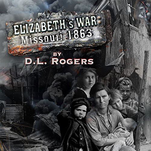 Elizabeth's War: Missouri 1863 audiobook cover art