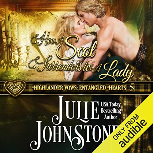 How a Scot Surrenders to a Lady Audiobook By Julie Johnstone cover art