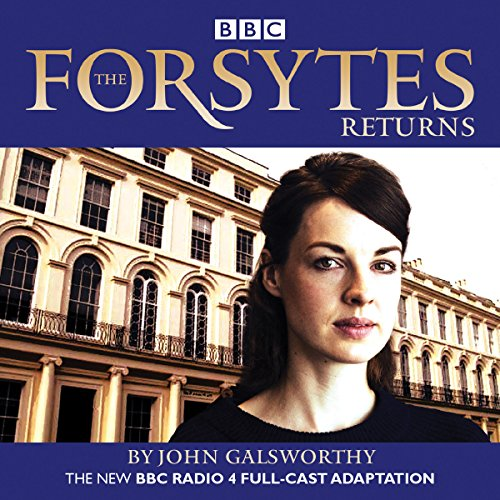 The Forsytes Returns audiobook cover art