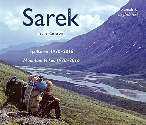 Sarek: Mountain Tours 1970-2016