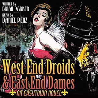 West End Droids & East End Dames audiobook cover art