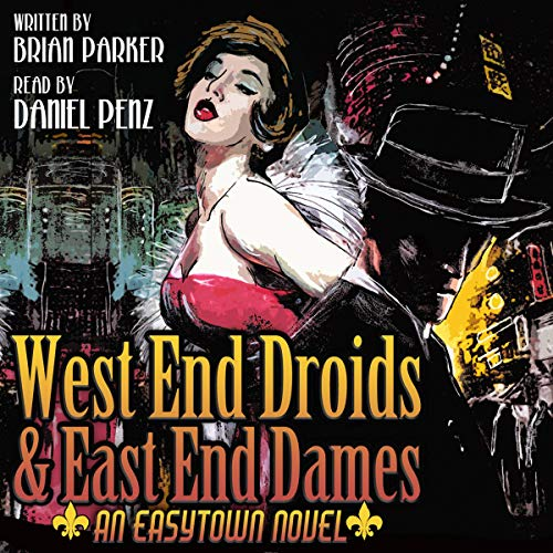 West End Droids & East End Dames audiobook cover art