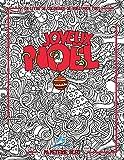 Un livre de coloriage de Noël pour tous: Joyeux Noël